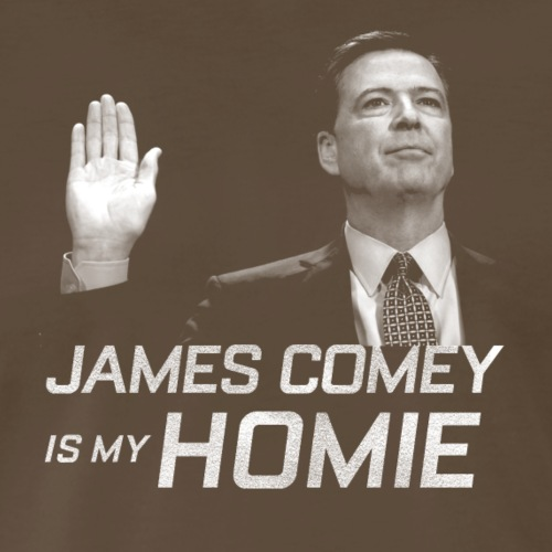 FBI James Comey Is My Homie - Men's Premium T-Shirt
