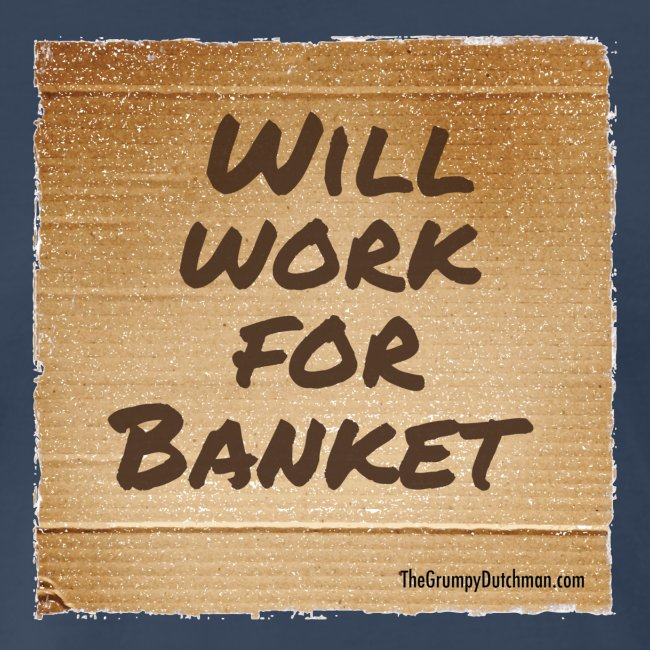 Will Work for Banket