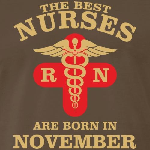 The Best Nurses are born in November - Men's Premium T-Shirt