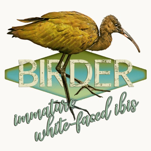 BIRDER - White-faced ibis - Carolyn Sandstrom - Men's Premium T-Shirt