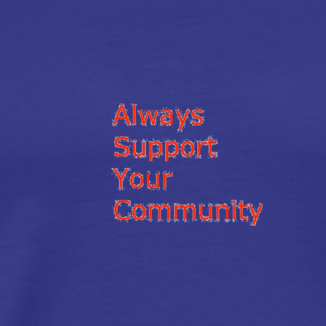 Always Support Your Community
