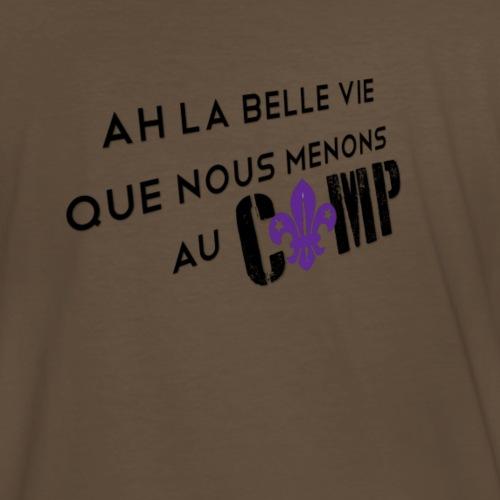 AH LA BELLE VIE - T-shirt premium pour hommes