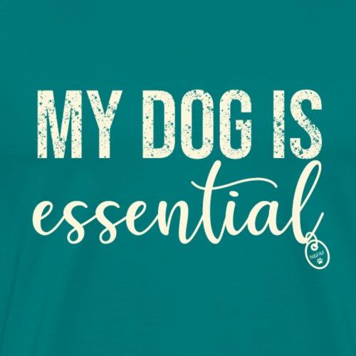 my dog is essential - Men's Premium T-Shirt