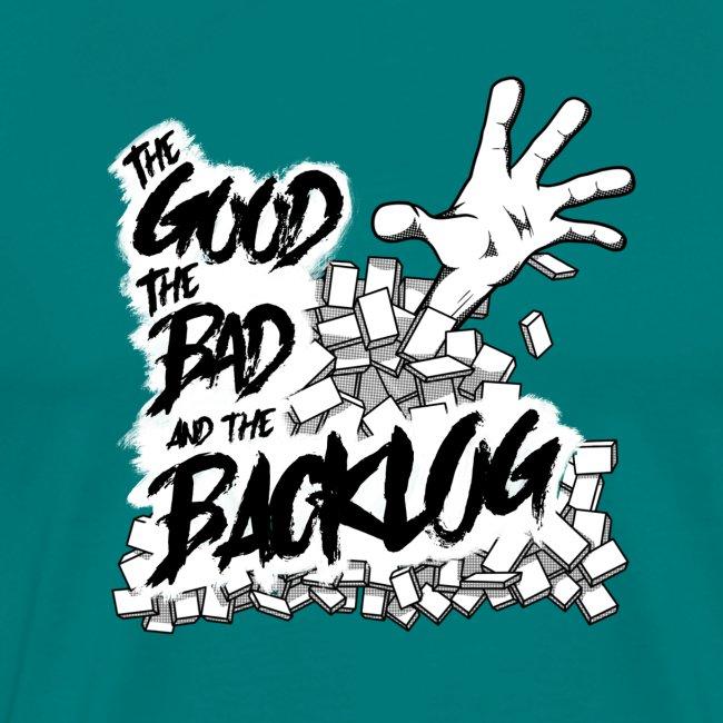 Good, Bad, Backlog - OG no background