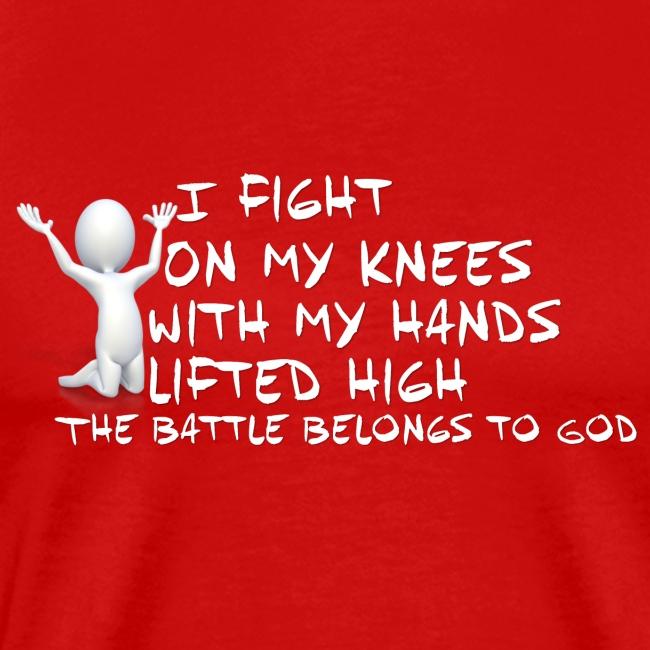 Fight on my knees