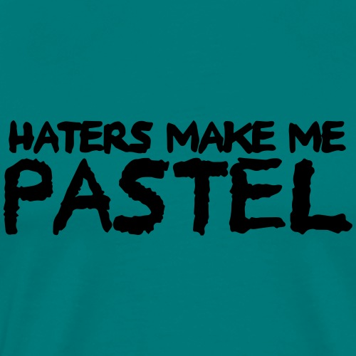 HATERS MAKE ME PASTEL - Men's Premium T-Shirt
