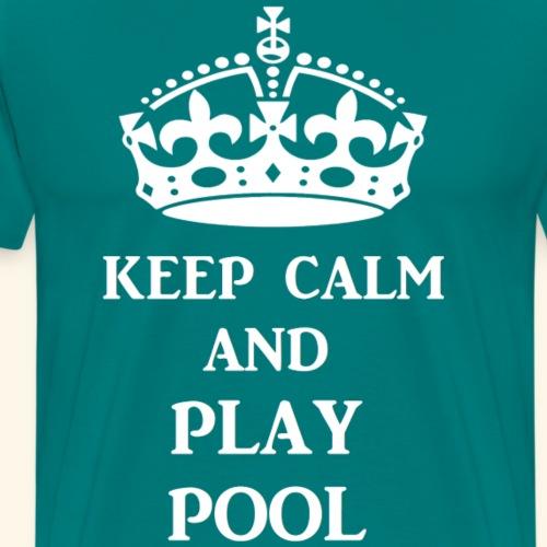 keep calm play pool wht - Men's Premium T-Shirt