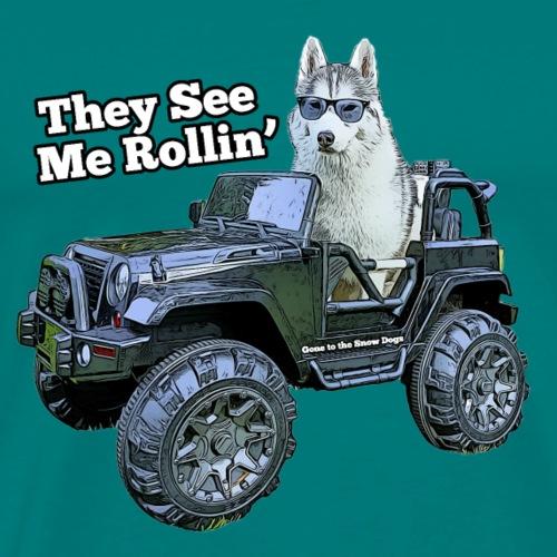 They See Me Rollin' Memphis the Siberian Husky - Men's Premium T-Shirt