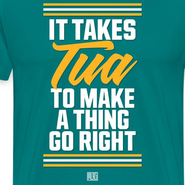 It Takes Tua