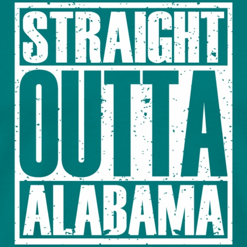Straight Outta Alabama - Men's Premium T-Shirt