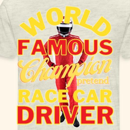 World Famous Champion Pretend Race Car Driver - Men's Premium T-Shirt