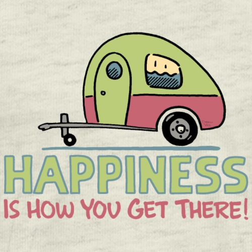 Happiness Is How You Get There