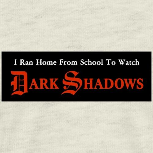 I Ran Home From School To Watch Dark Shadows - Men's Premium T-Shirt