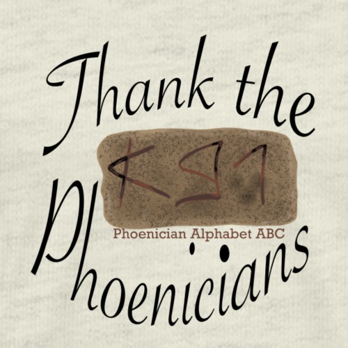 Thank the Phoenicians - Men's Premium T-Shirt