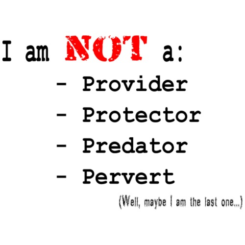 I am NOT... Well Maybe the Last One