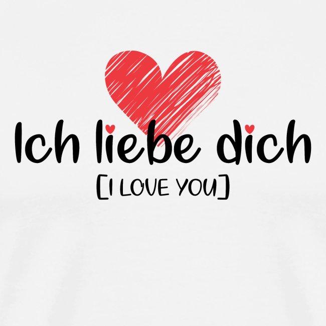 Ich liebe dich [German] - I LOVE YOU