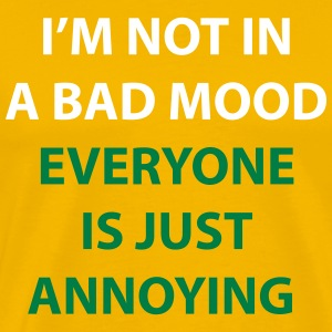 I'm Not In A Bad Mood - Men's Premium T-Shirt