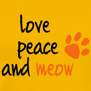 LOVE PEACE AND MEOW - Men's Premium T-Shirt