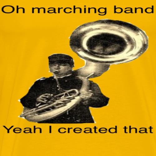 John Phillips yea I created marching band - Men's Premium T-Shirt