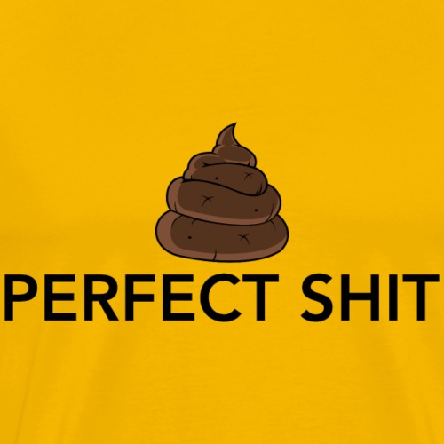 perfect shit - Men's Premium T-Shirt