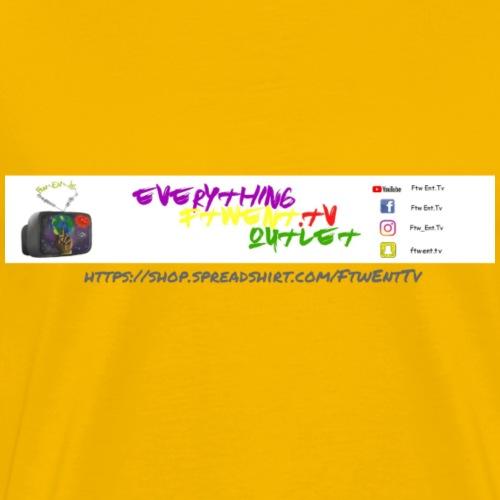 Ftw Ent.Tv Shop - Men's Premium T-Shirt