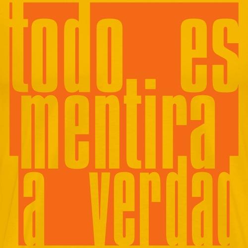 Todo es Mentira 02 - Men's Premium T-Shirt