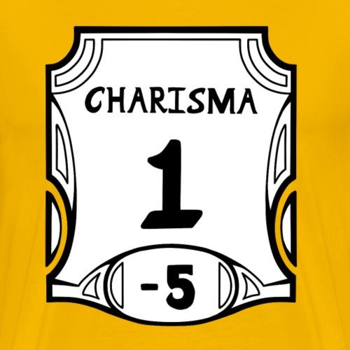 Alternate None of the Charisma - Men's Premium T-Shirt