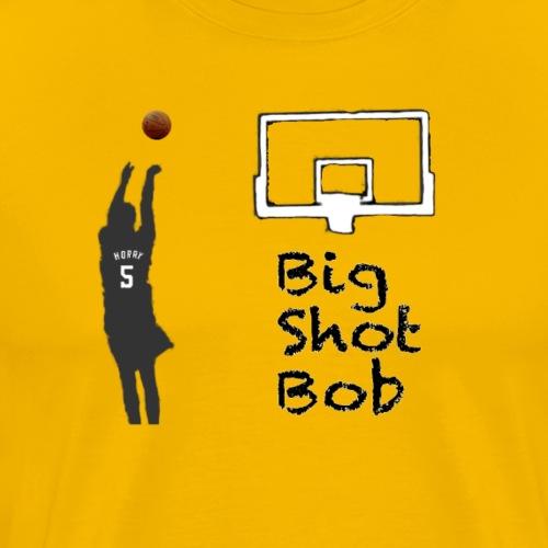 big shot bob - Men's Premium T-Shirt