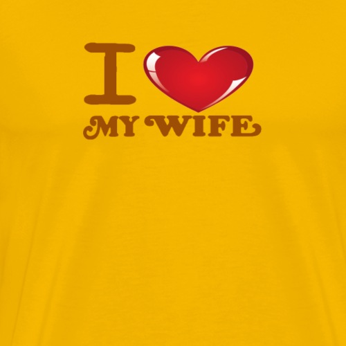 i love my wife -Brown- Best Selling Design - Men's Premium T-Shirt