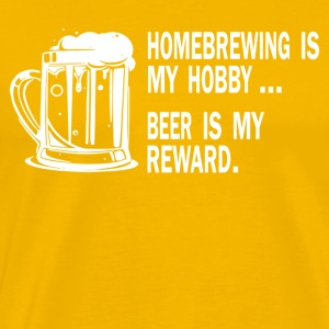 Homebrew is my hobby Beer is my reward - Men's Premium T-Shirt