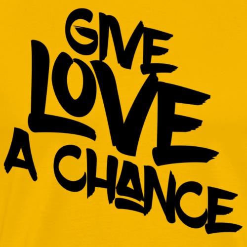 Give Love a Chance - Men's Premium T-Shirt