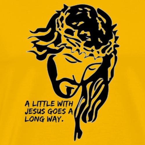 A little with jesus Goes a long way - Men's Premium T-Shirt