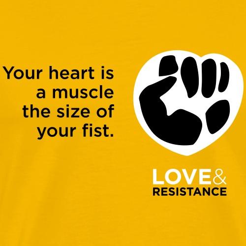 Your Heart Is A Muscle - Men's Premium T-Shirt