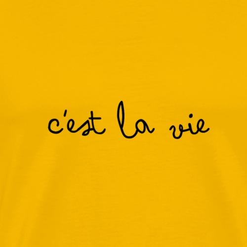 C'est la vie - Men's Premium T-Shirt