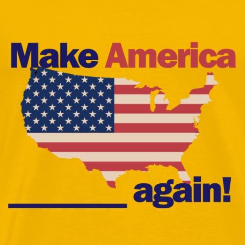 Make America yours again - Men's Premium T-Shirt