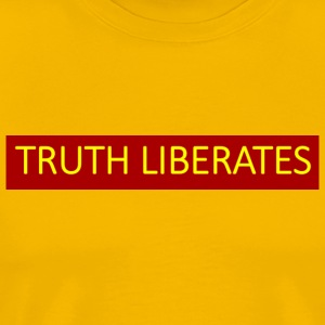 Truth liberates. - Men's Premium T-Shirt