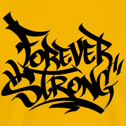 Forever Strong Graffiti - Men's Premium T-Shirt