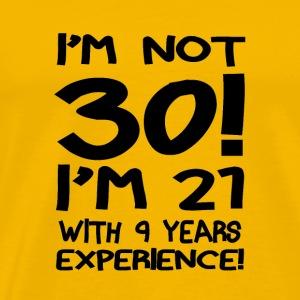 03 im not thirty black - Men's Premium T-Shirt