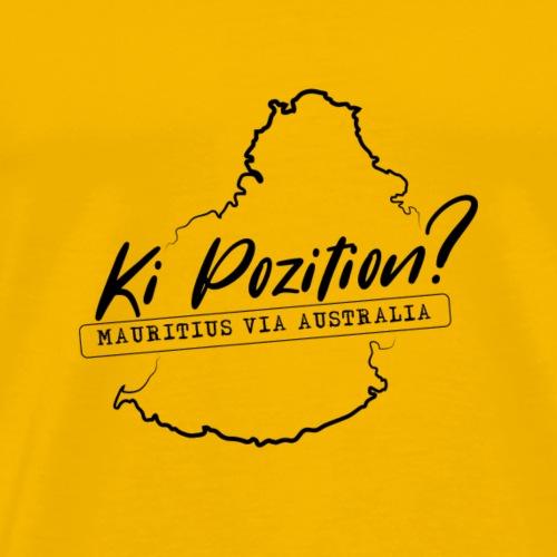 Ki Position? (Mauritius via Australia) - BLACK - Men's Premium T-Shirt