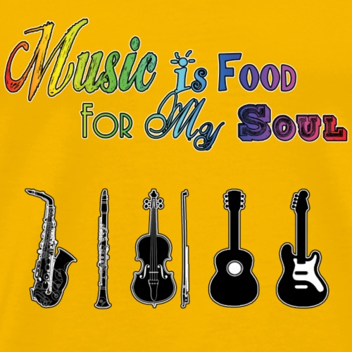 Music Is Food For My Soul - Instruments - Men's Premium T-Shirt