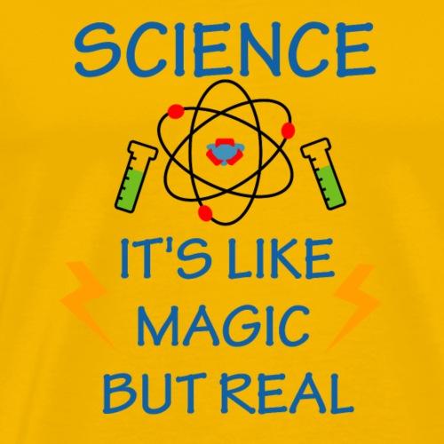 Science T Shirt : It's Like Magic But Real - Men's Premium T-Shirt
