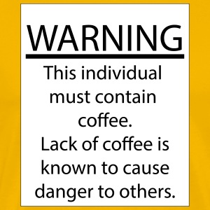 Prop 65 Coffee Warning - Men's Premium T-Shirt