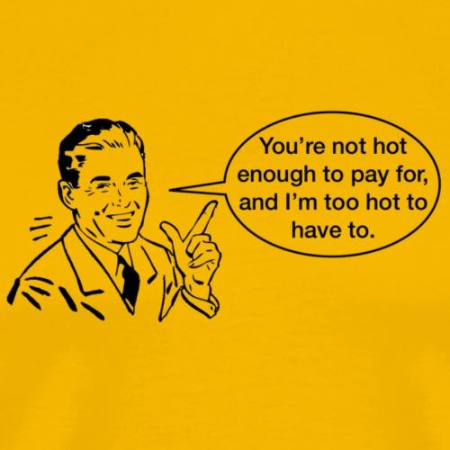 TCHH Motto4 - Men's Premium T-Shirt