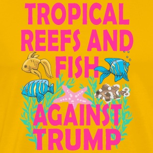 TRUMPTROPICALREEF - Men's Premium T-Shirt