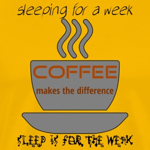 coffee sleeping week sleep weak - black - Men's Premium T-Shirt