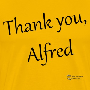Thank You Alfred (elegant) - Men's Premium T-Shirt