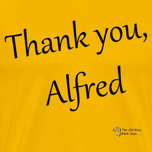 Thank You Alfred (elegant) - Men's Premium T-Shirt
