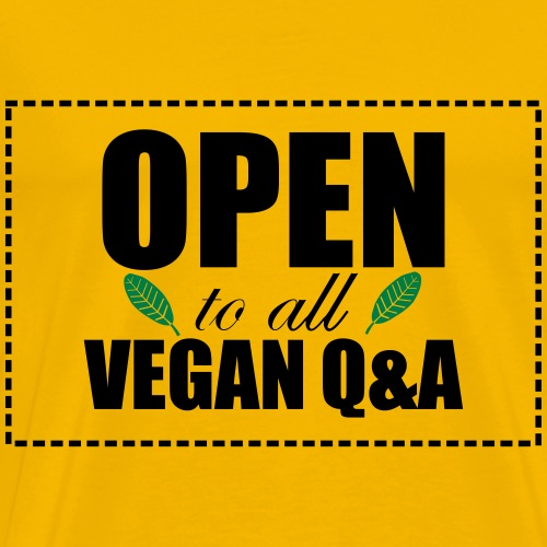 Open to All Vegan Questions and Answers - Men's Premium T-Shirt