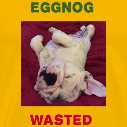 Eggnog Wasted - Men's Premium T-Shirt