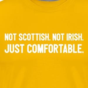 Just Comfortable - Men's Premium T-Shirt